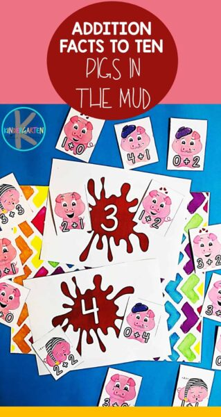 FREE Addition Facts to 10 with Pigs in the Mud - this is a silly, fun, hands on kindergarten math activity for practicing addition within 10 - perfect for a farm theme in the spring or fall #kindergarten #kindergartenmath #addition