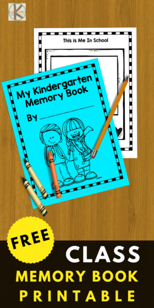 FREE Kindergarten Memory Book - print the pages you like to celebrate the end of the year or for a last day of school party #kindergarten #lastdayofschool