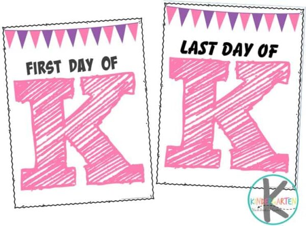 Super cute first day of kindergarten sign that are free to print! Also includes coordinating last day of school sign