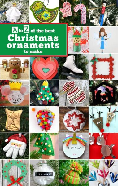 Christmas Ornaments to Make -so many ornament crafts - one for every letter of the alphabet from a to z. #christmas #christmascrafts #christmasornaments
