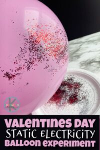 EASY Valentines Day Science with a pink balloon and glitter to makestatic electricity balloon experiment in February or anytime.This is such a fun Valentines Day activity for toddler, preschool, pre-k, kindergarten, first grade, 2nd grade, and 3rd grade students too.
