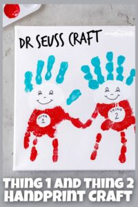 Dr Seuss Thing 1 and Thing 2 Handprint Craft